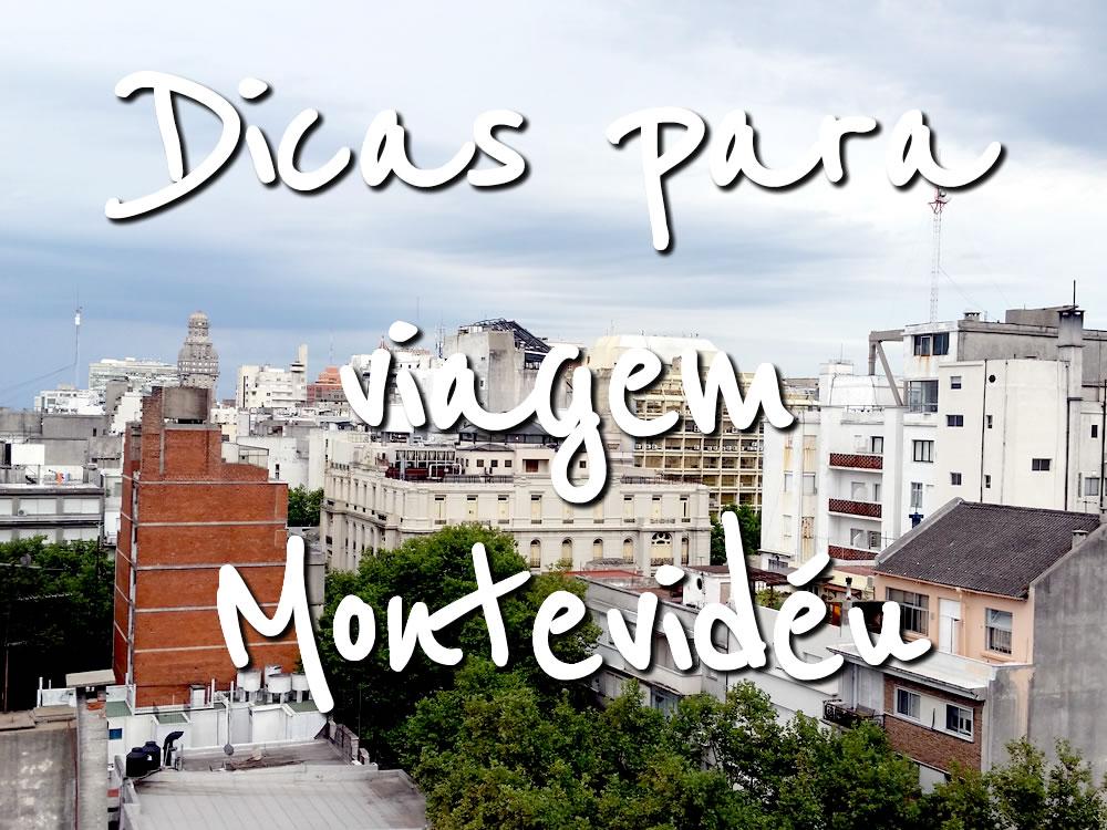 Dicas de Viagem para Montevidéu