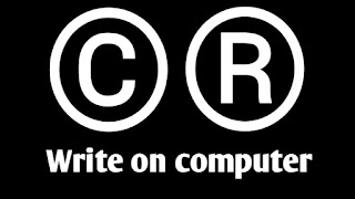 How to Write Copyright Symbol and Registered trademark symbol and other on Computer