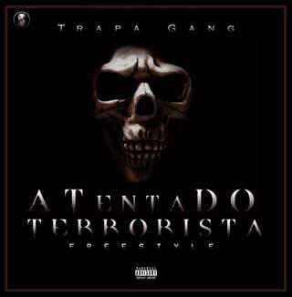 Trapa Gang - Atentado Terrorista (Freestyle) / ANGOLA