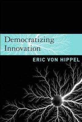 Democratizing Innovation – Eric Von Hippel