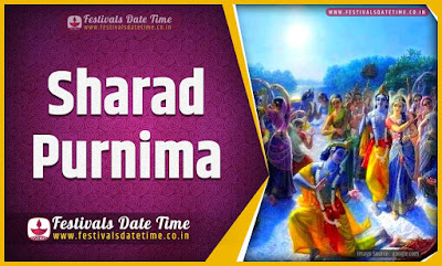 2020 Sharad Purnima Date and Time, 2020 Sharad Purnima Festival Schedule and Calendar