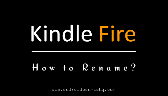 change-name-on-amazon-kindle-fire