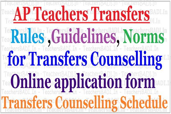 AP Teachers Transfers Rules 2017,Guidelines, Norms for Transfers Counselling