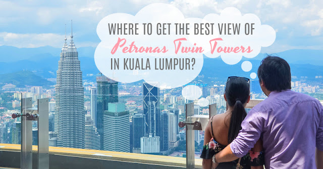 Where to view Petronas Towers