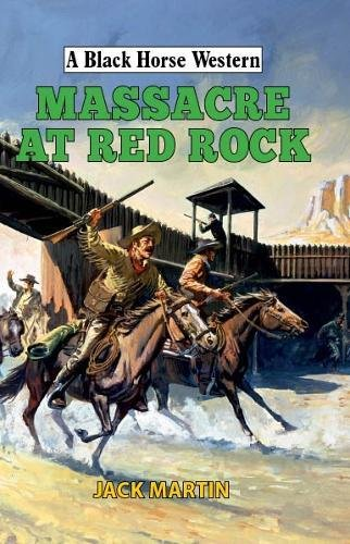 Massacre at Red Rock