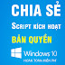 Chia sẻ File kích hoạt win 10 chỉ với 1 click không có Virus