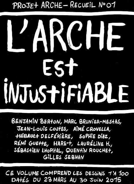 http://projetarche.blogspot.fr/2012/01/recueil-01-larche-est-injustifiable-2015.html