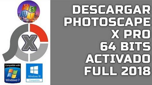 Descarga Photoscape X Pro 2018 Activado 64 Bits