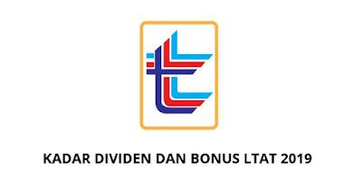 Kadar Dividen dan Bonus LTAT 2019 Lembaga Tabung Angkatan Tentera
