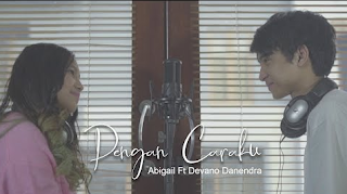 Abigail Dengan Caraku (feat. Devano Danendra)