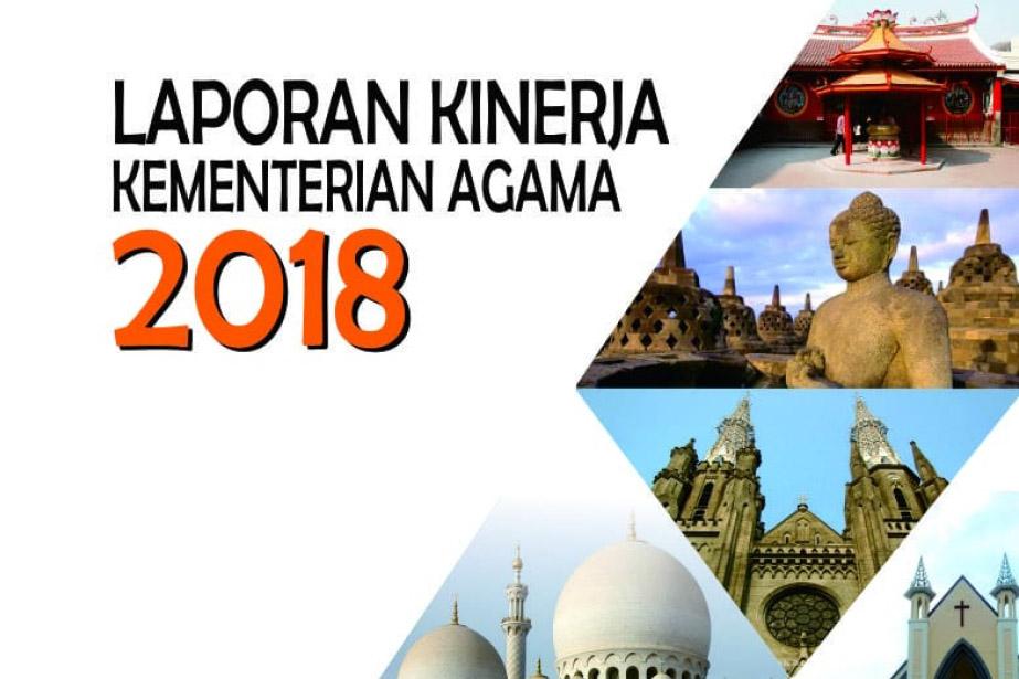 Laporan Kinerja Kementerian Agama Tahun  Laporan Kinerja Kementerian Agama Tahun 2018