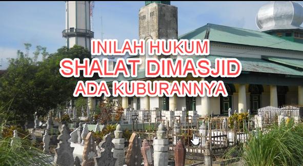 larangan masjid ada kuburannya