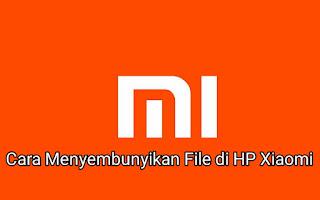 Cara Menyembunyikan Foto, Video, dan File di HP Xiaomi, 2019 Work