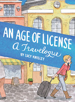 An Age of License by Lucky Knisley