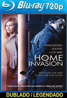Assistir Home Invasion Dublado