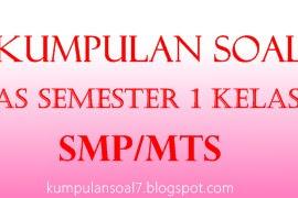 Soal UAS Bahasa Inggris Semester 1 Kelas 7 (VII) SMP/MTs (Soal 1)