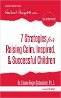 7 Strategies for Raising Calm, Inspired & Successful Children