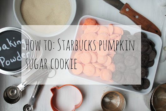 How To: Starbucks Pumpkin Sugar Cookie