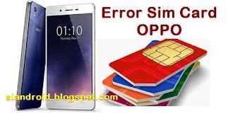 Mengatasi HP OPPO Sim Card tidak terbaca