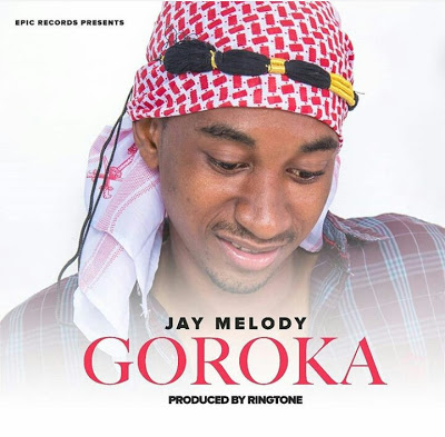 New Audio: Jay Melody- Goroka |Mp3 Download - MALIQUIDHITZ