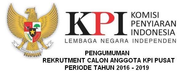 KOMISI PENYIARAN INDONESIA (KPI) - SELEKSI CALON ANGGOTA KPI PUSAT - PNS, INDONESIA
