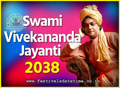2038 Swami Vivekananda Jayanti Date & Time, 2038 National Youth Day Calendar