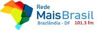 Rádio Mais Brasil FM 101,3 de Brazlândia - Brasília - DF