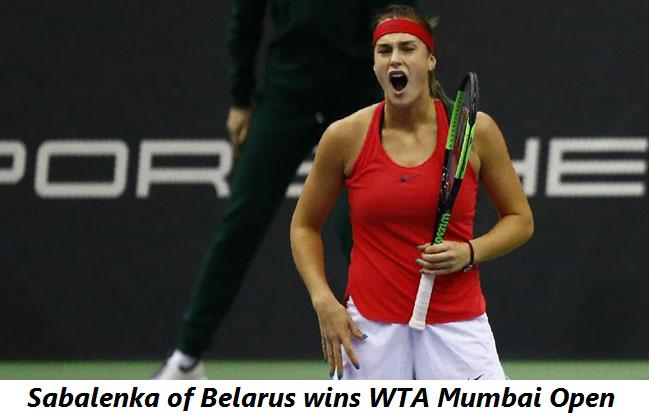 Sabalenka of Belarus wins WTA Mumbai
