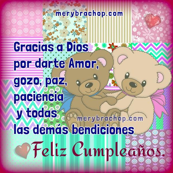 Frases de cumpleaños para hermana, hija, amiga, tarjetas cristianas para saludar en cumpleaños, felicitaciones con bonitas imágenes por Mery Bracho.