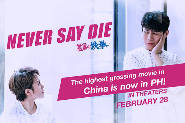 Never Say Die in Philippine Theaters February 28