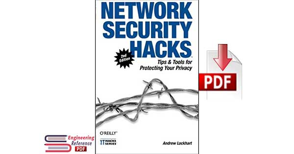 Download Network Security Hacks Second Edition by Andrew Lockhart PDF