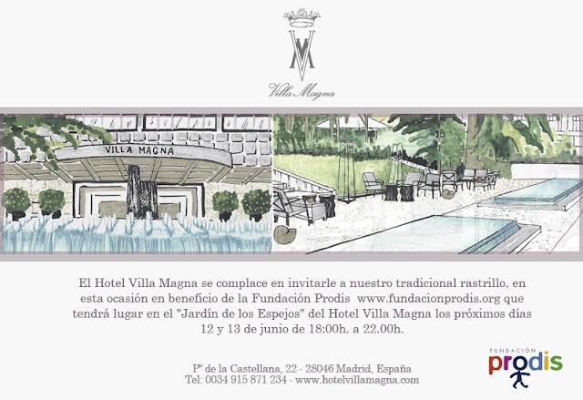 Rastrillo en beneficio de la Fundación Prodis, en el Hotel Villamagna. Hoy 12 y mañana 13 de Junio  de 18.00 a 22.00 horas.