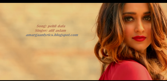 https://amargaanlyrics.blogspot.com/2019/01/pehli-dafa-lyrics-atif-aslam.html
