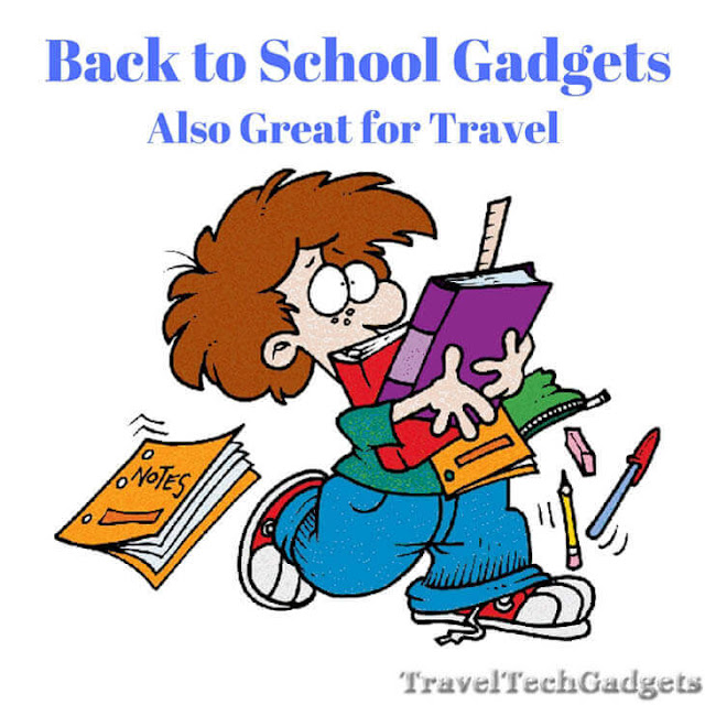 Coolest Back to School Gadgets - Also Great For Travel