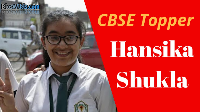 Hanshika Shukla (CBSE Topper 2019) Biography, Wiki, Age, Marks,Family, Photos & more