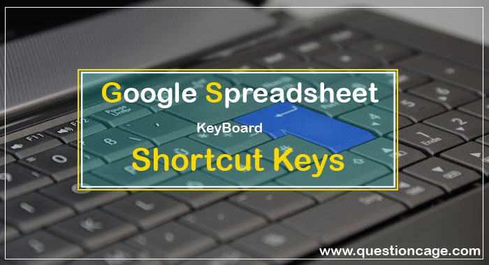 Google Spreadsheet Shortcuts Keys