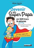 http://leslecturesdeladiablotine.blogspot.fr/2017/07/devenir-un-super-papa-en-365-trucs.html