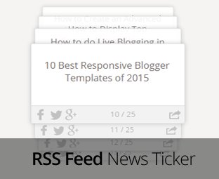 How To Add A Rss Feed News Ticker In Blogger Sidebar My Blogger Lab