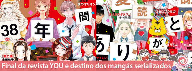 Final da revista YOU e destino dos mangás serializados