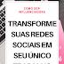 Como transformar suas redes sociais em seu único trabalho - Cursos online