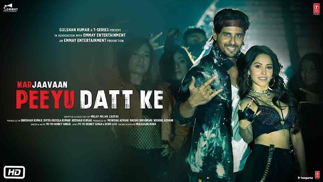 Peeyu Datt Ke Lyrics - Marjaavaan | Honey Singh, Ritu Pathak