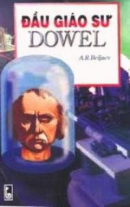 Đầu Giáo Sư Dowel - A.R.Beljaev