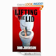 Lifting the Lid by Rob Johnson