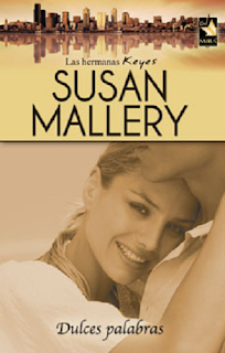 Susan Mallery - Dulces Palabras