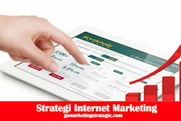Pengertian Strategi Internet Marketing Untuk Bisnis