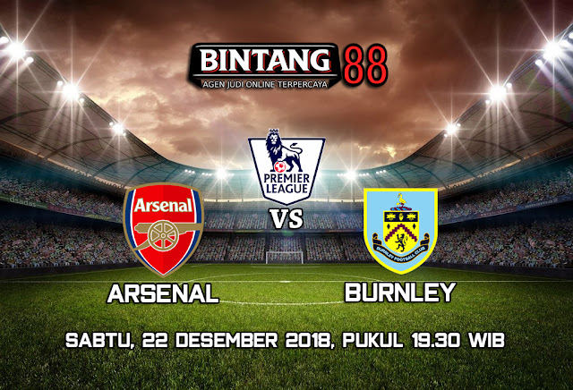Prediksi Arsenal VS Burnley 22 Desember 2018