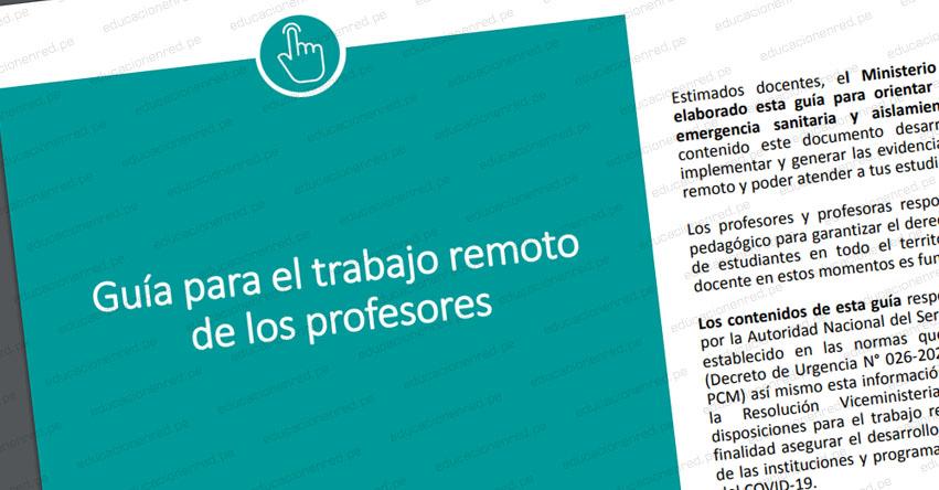 MINEDU - TRABAJO REMOTO: Guía oficial para el trabajo remoto de los profesores (ACTUALIZADO)