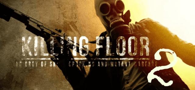 Killing Floor 2 Gerekli Sistem