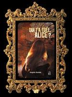 https://unpeudelecture.blogspot.com/2019/01/qui-ta-tuee-alice-de-virginie-deniau.html