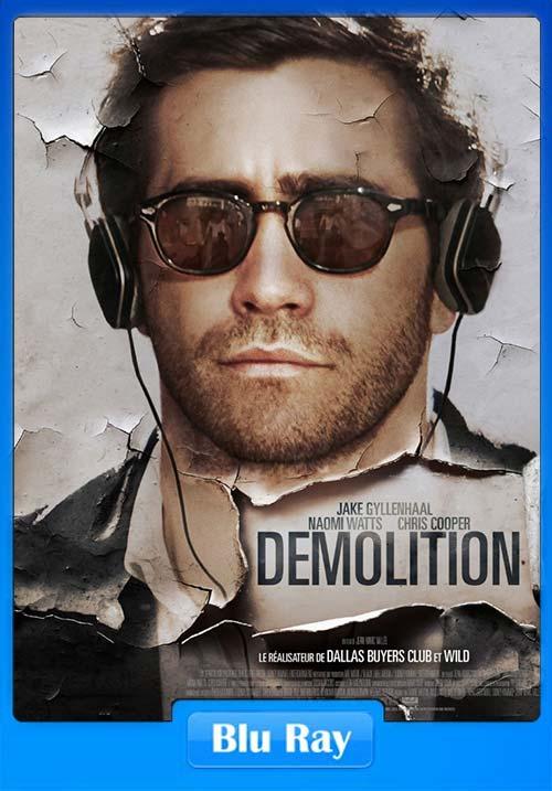 Demolition 2015 Dual Audio BluRay 720p | 300MB 480p | 150MB HEVC Poster